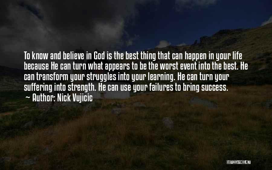 Failures To Success Quotes By Nick Vujicic