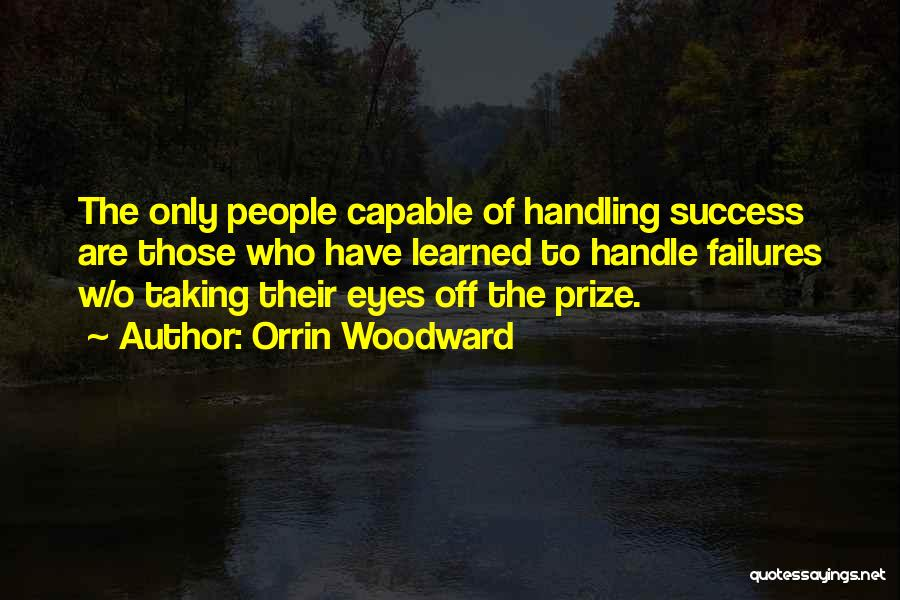 Failures To Success Quotes By Orrin Woodward