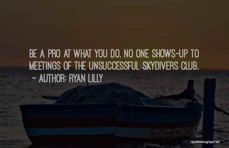 Failures To Success Quotes By Ryan Lilly