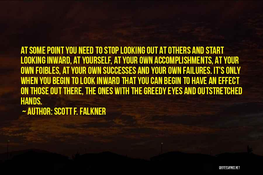 Failures To Success Quotes By Scott F. Falkner