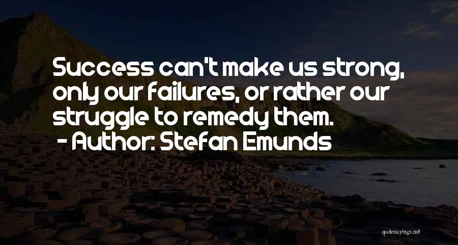Failures To Success Quotes By Stefan Emunds
