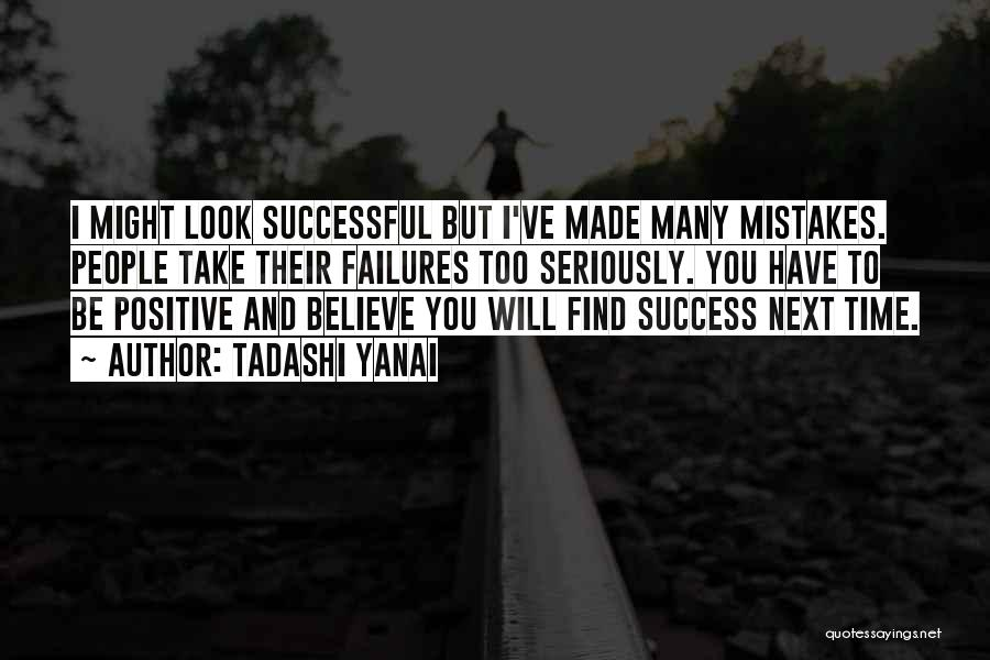 Failures To Success Quotes By Tadashi Yanai