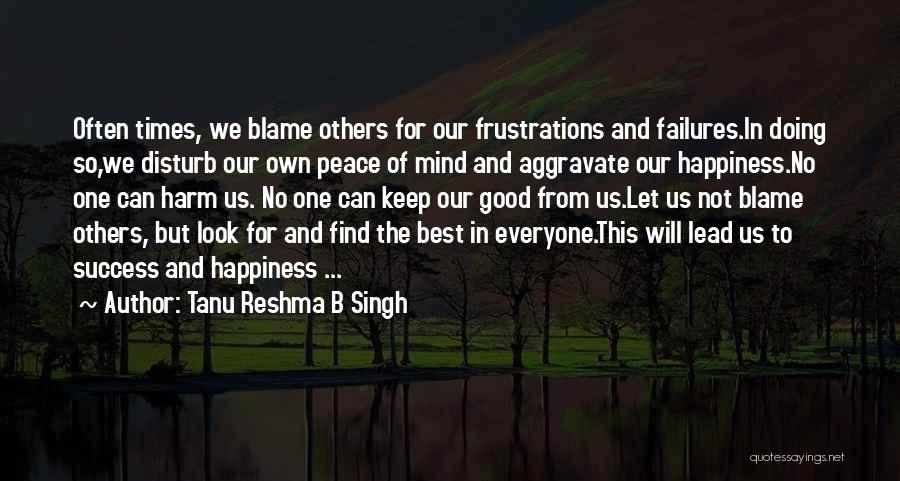 Failures To Success Quotes By Tanu Reshma B Singh