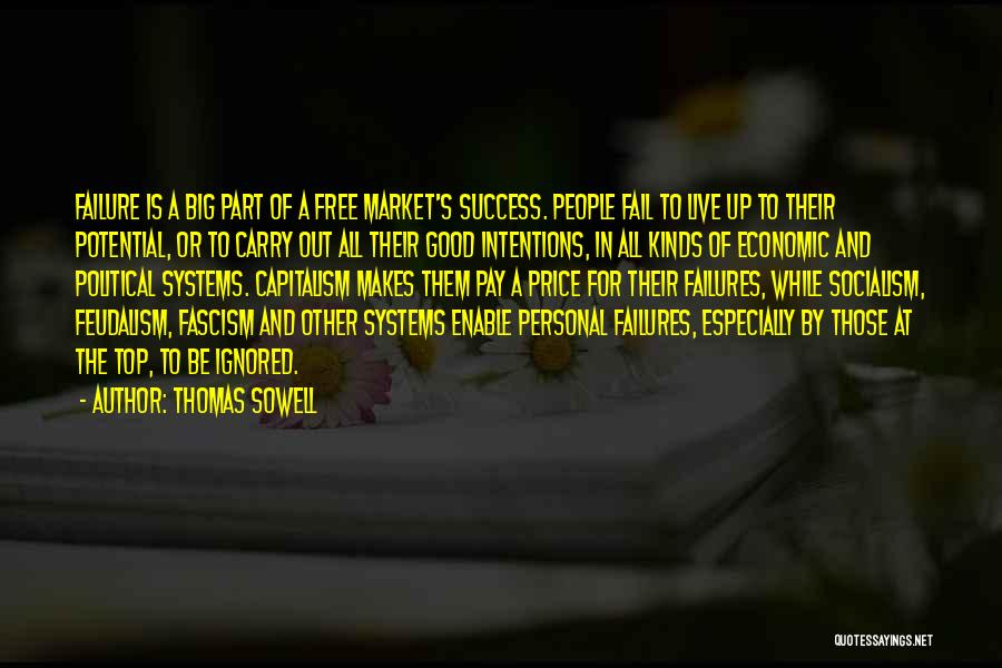 Failures To Success Quotes By Thomas Sowell