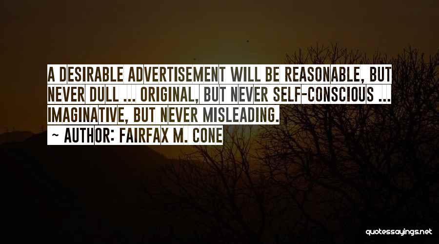 Fairfax M. Cone Quotes 1507174