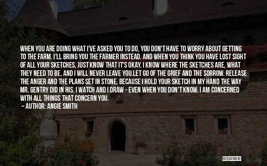 Faith And Loss Quotes By Angie Smith