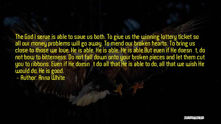 Faith And Loss Quotes By Anna White