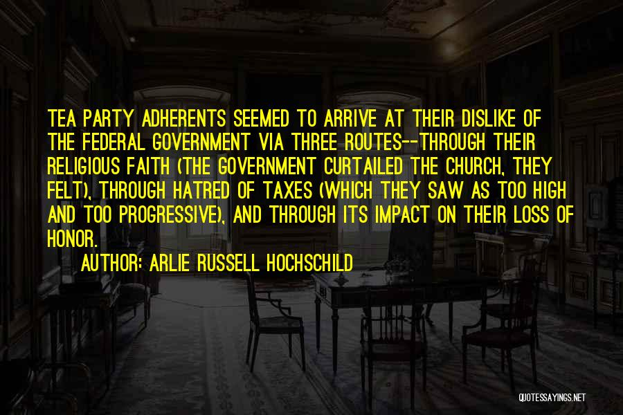 Faith And Loss Quotes By Arlie Russell Hochschild