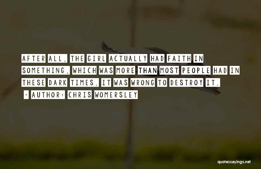 Faith And Loss Quotes By Chris Womersley