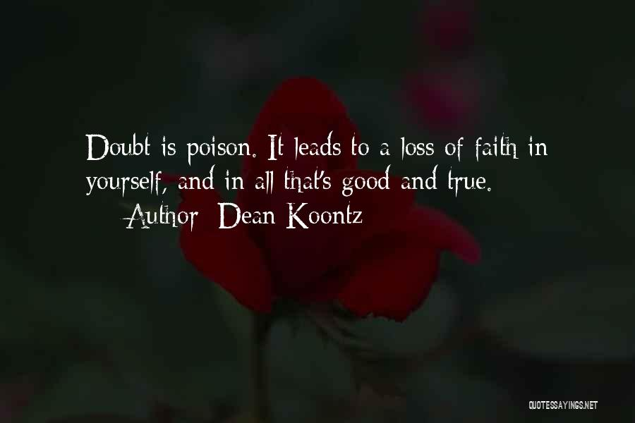 Faith And Loss Quotes By Dean Koontz