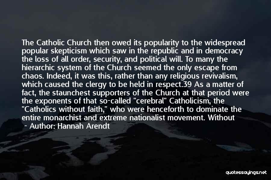Faith And Loss Quotes By Hannah Arendt