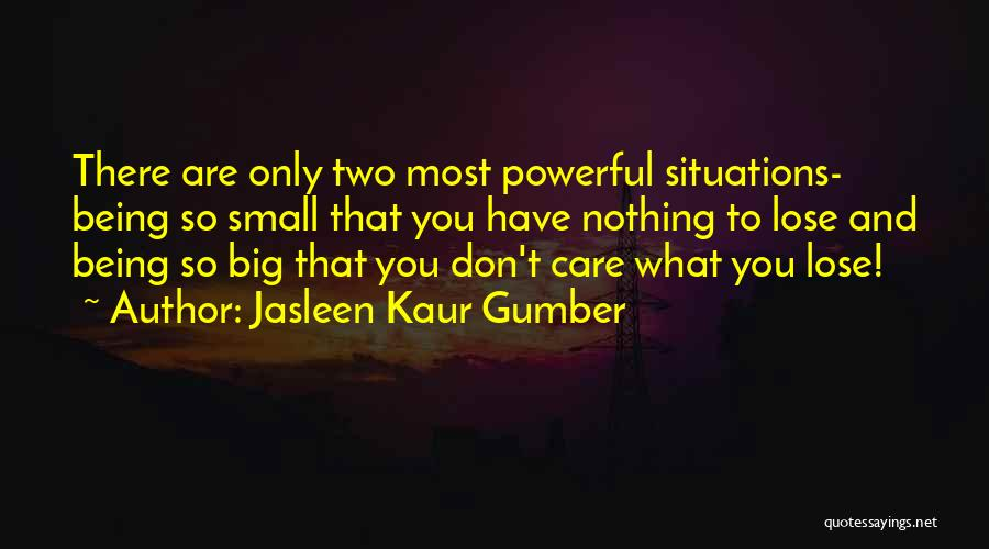 Faith And Loss Quotes By Jasleen Kaur Gumber