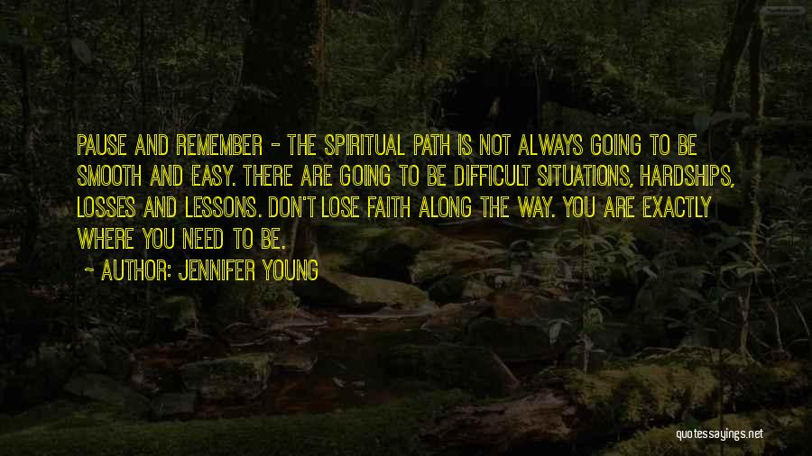 Faith And Loss Quotes By Jennifer Young