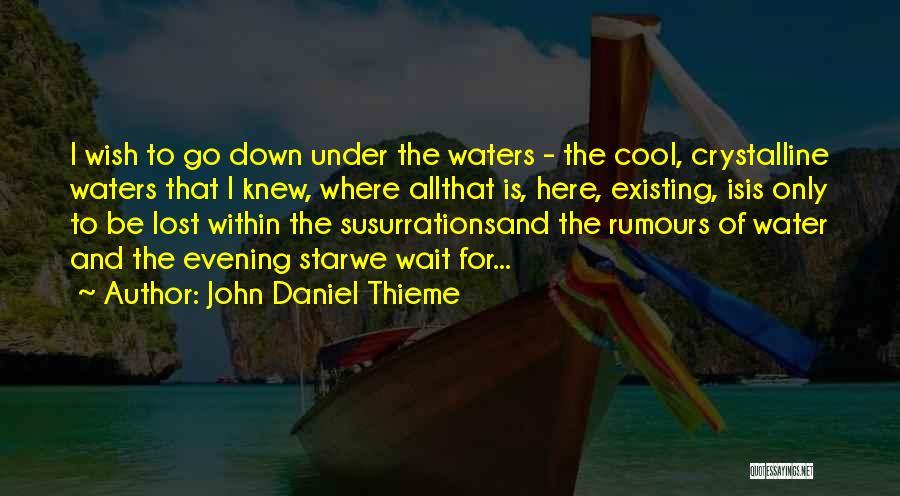 Faith And Loss Quotes By John Daniel Thieme