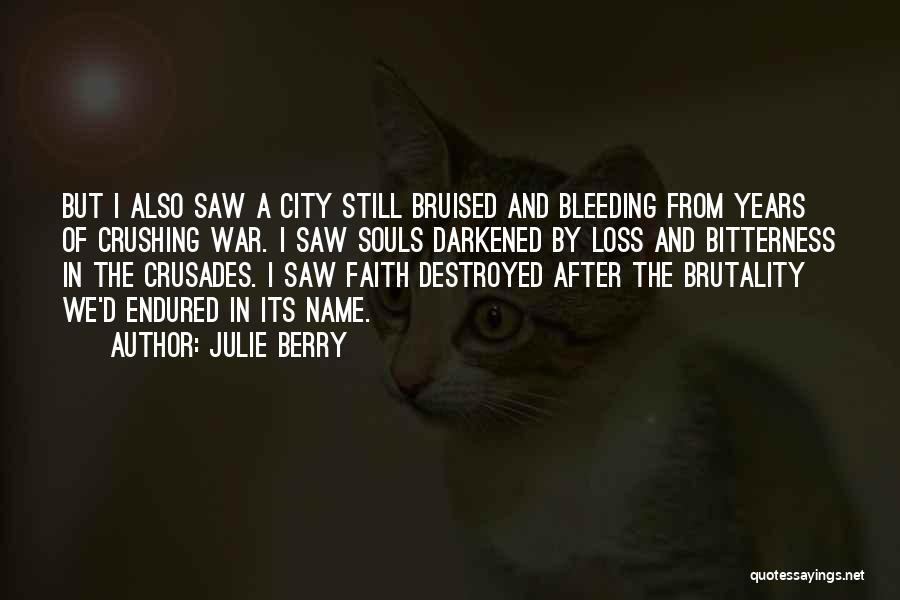 Faith And Loss Quotes By Julie Berry