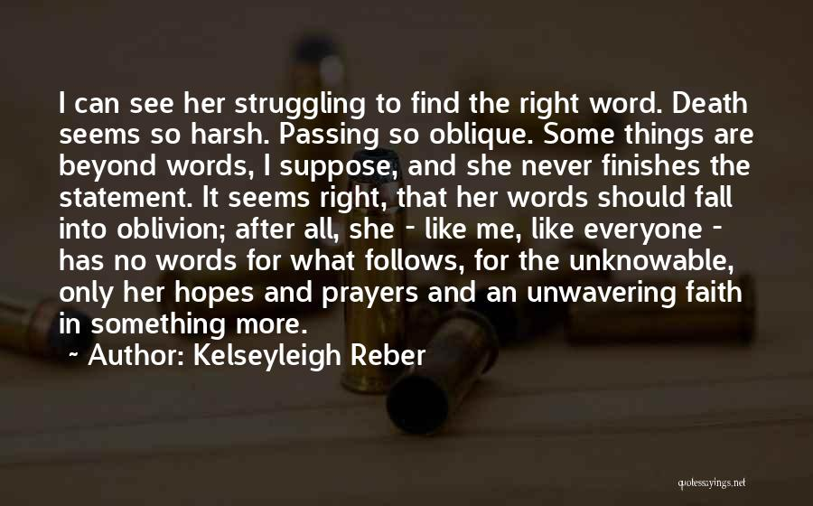 Faith And Loss Quotes By Kelseyleigh Reber