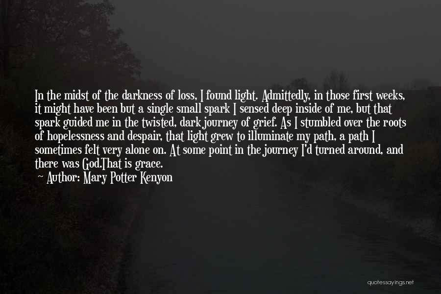 Faith And Loss Quotes By Mary Potter Kenyon