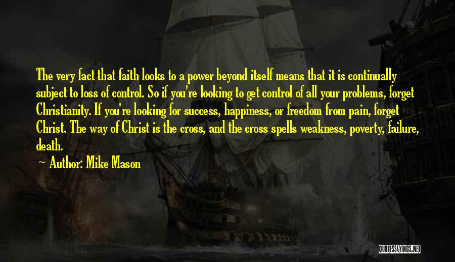 Faith And Loss Quotes By Mike Mason