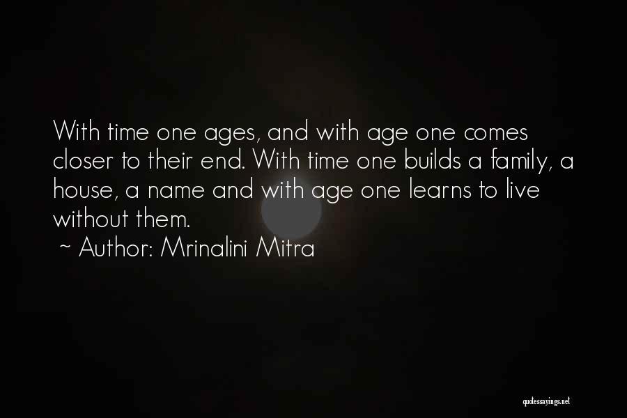 Faith And Loss Quotes By Mrinalini Mitra