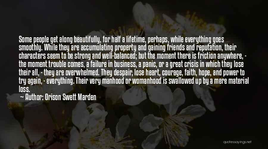 Faith And Loss Quotes By Orison Swett Marden