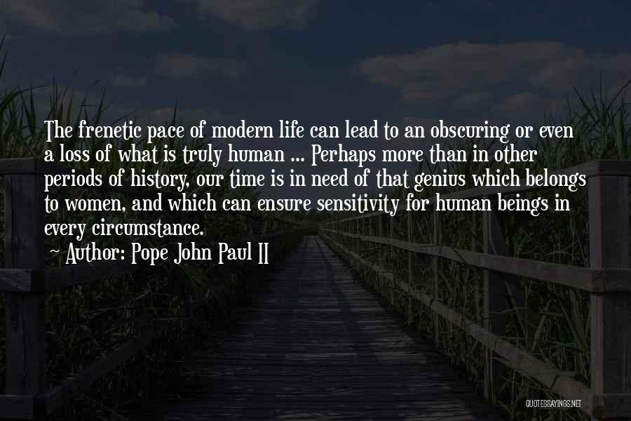 Faith And Loss Quotes By Pope John Paul II