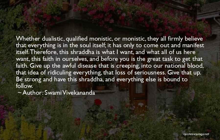 Faith And Loss Quotes By Swami Vivekananda
