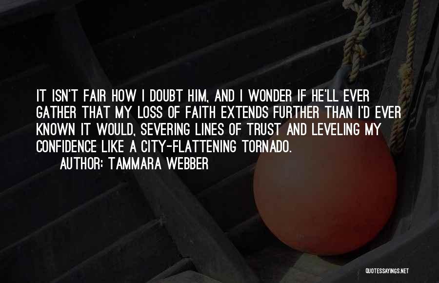 Faith And Loss Quotes By Tammara Webber