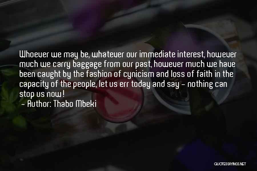 Faith And Loss Quotes By Thabo Mbeki