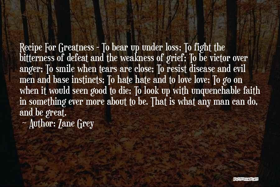 Faith And Loss Quotes By Zane Grey