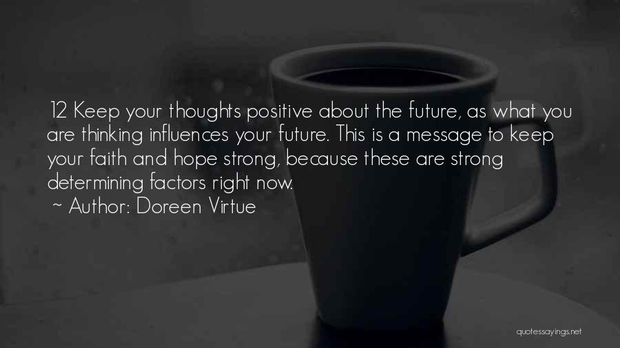 Faith And Positive Thinking Quotes By Doreen Virtue