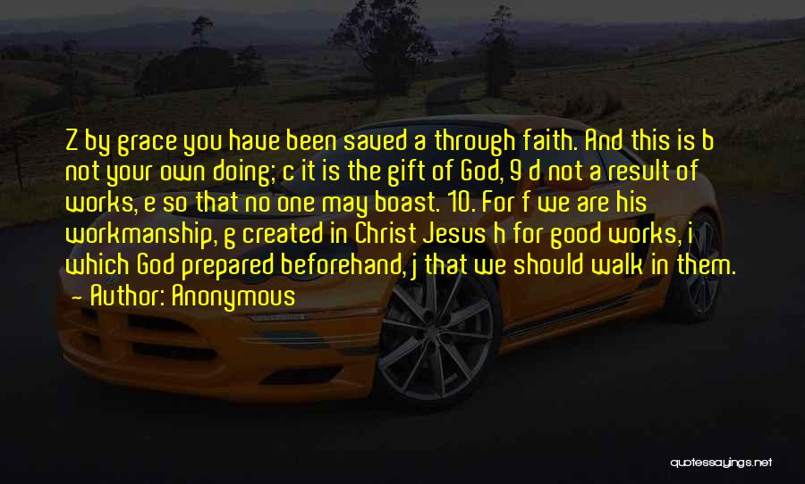 Faith And Works Quotes By Anonymous