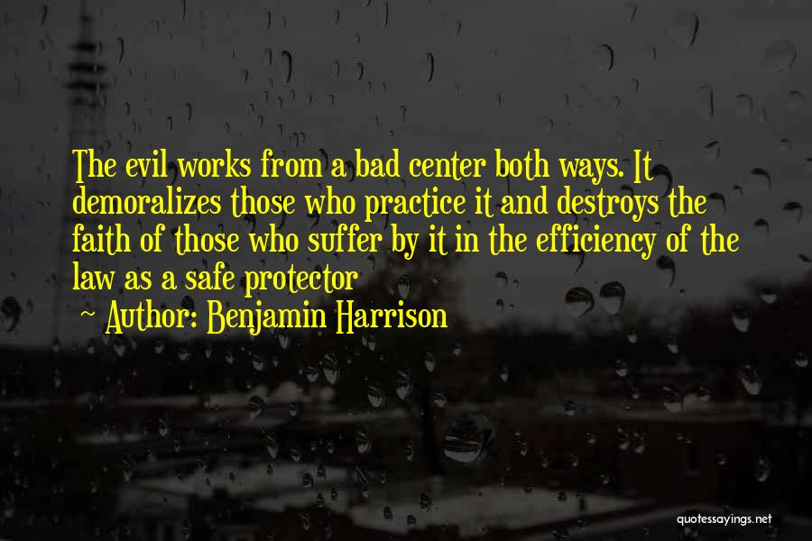 Faith And Works Quotes By Benjamin Harrison