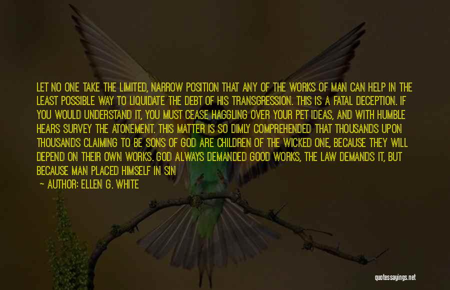 Faith And Works Quotes By Ellen G. White