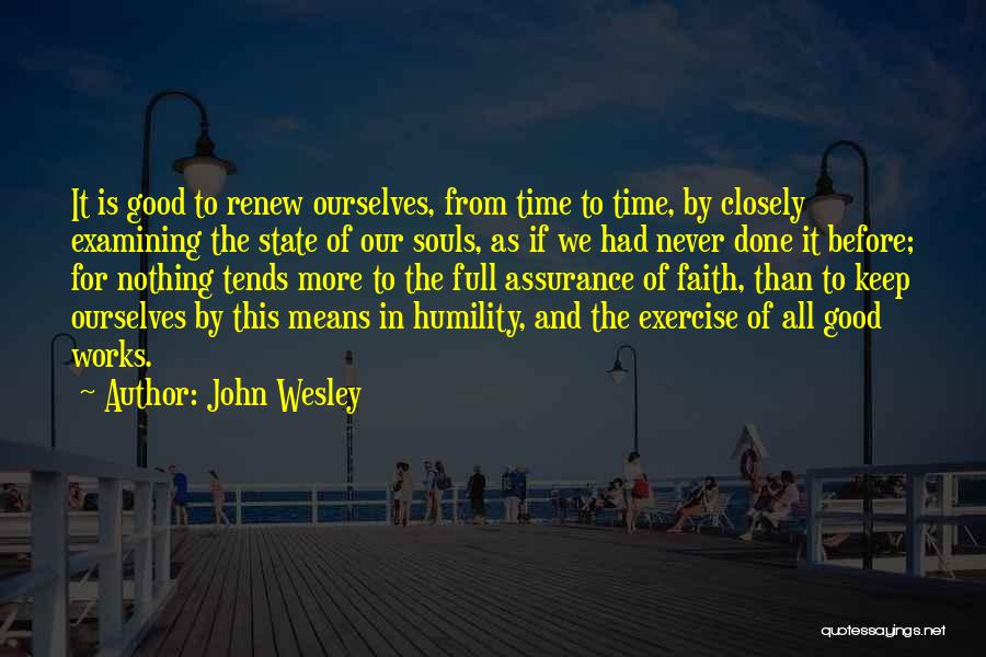 Faith And Works Quotes By John Wesley