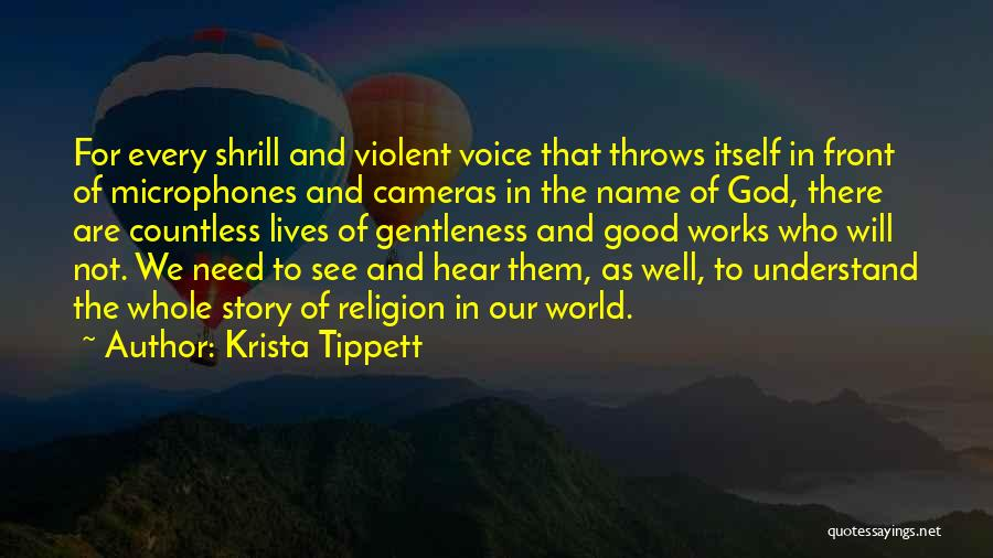 Faith And Works Quotes By Krista Tippett
