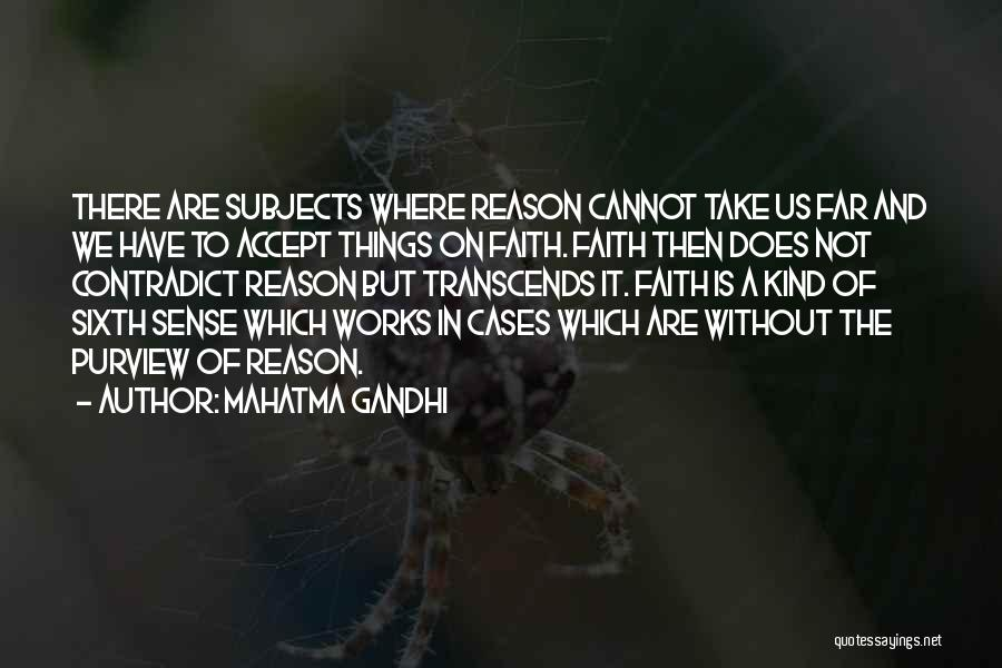 Faith And Works Quotes By Mahatma Gandhi