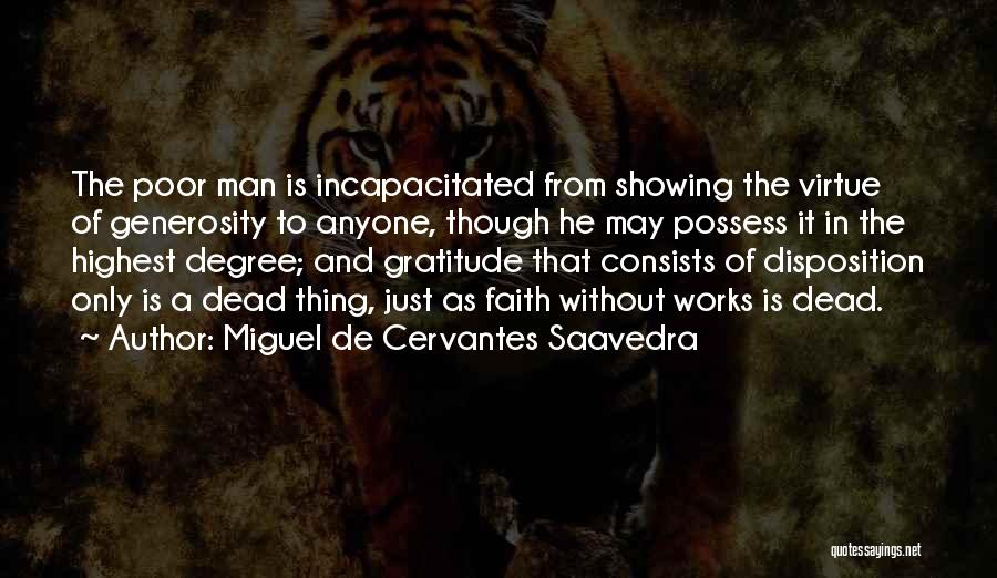 Faith And Works Quotes By Miguel De Cervantes Saavedra
