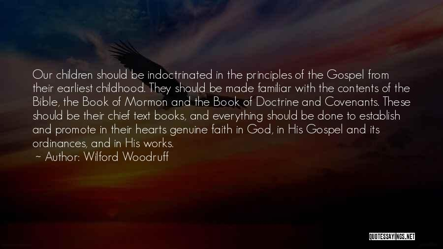 Faith And Works Quotes By Wilford Woodruff