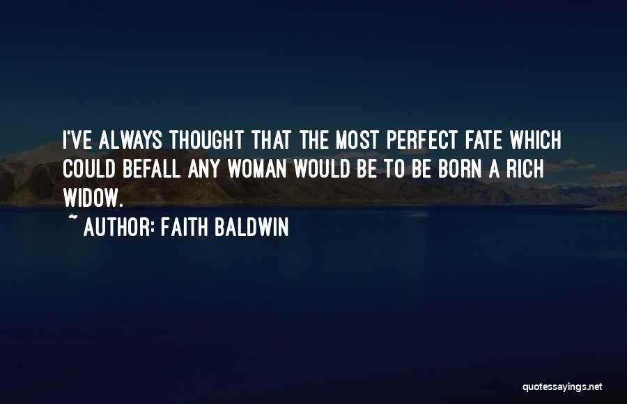 Faith Baldwin Quotes 2075342