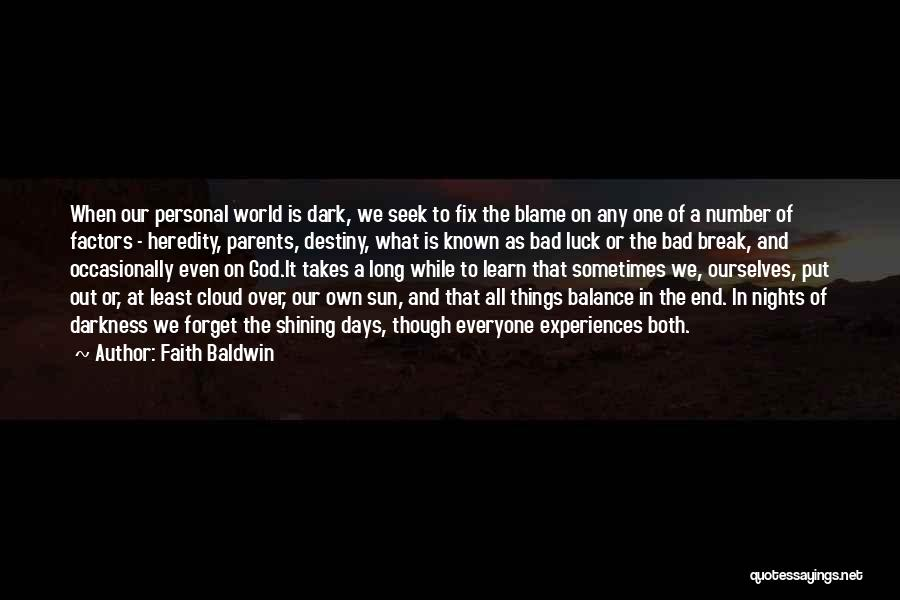 Faith Baldwin Quotes 298072