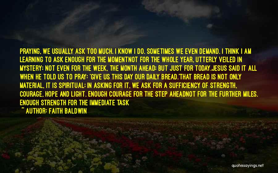 Faith Baldwin Quotes 716059