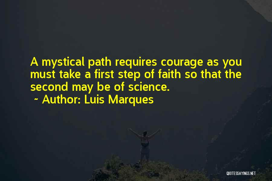 Faith Courage Bible Quotes By Luis Marques