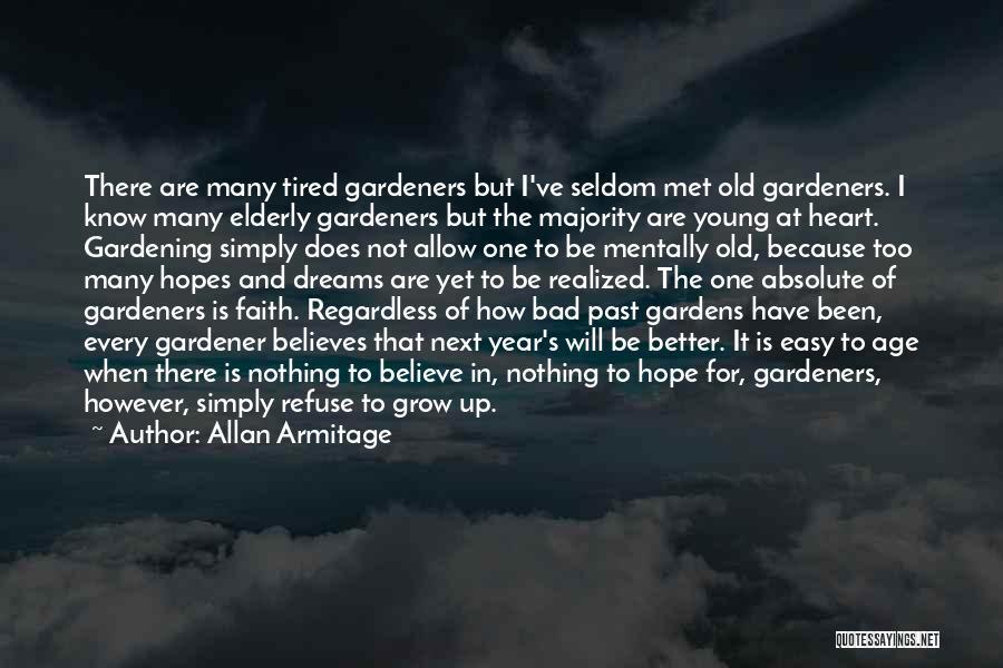 Faith In Dreams Quotes By Allan Armitage