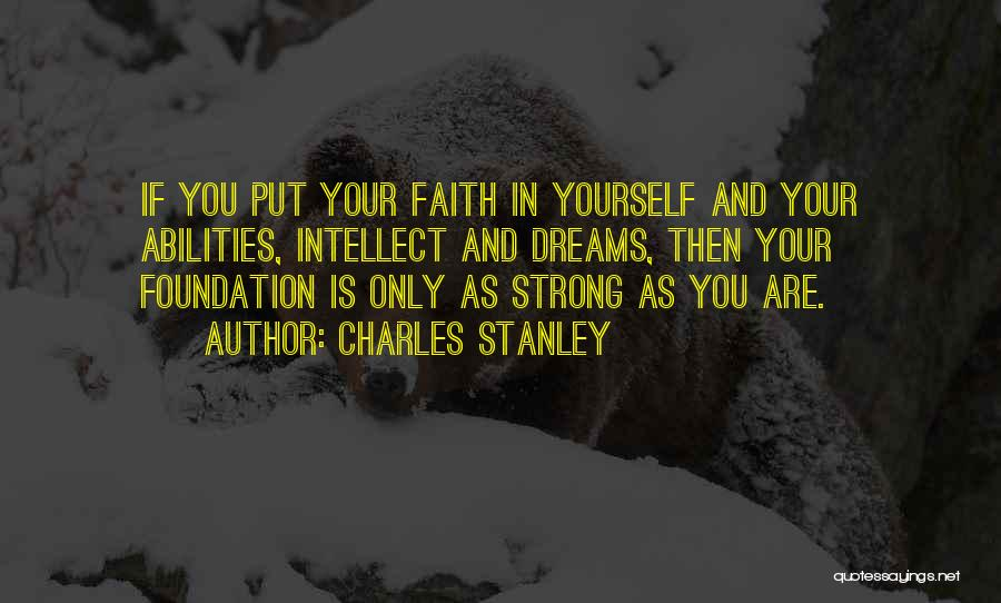 Faith In Dreams Quotes By Charles Stanley