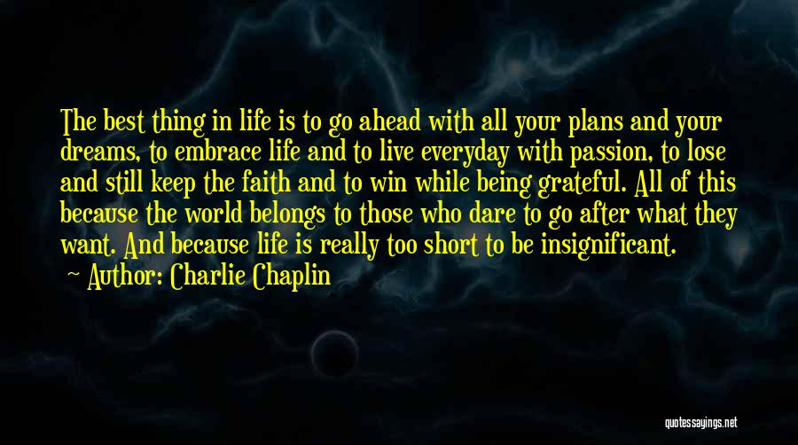 Faith In Dreams Quotes By Charlie Chaplin