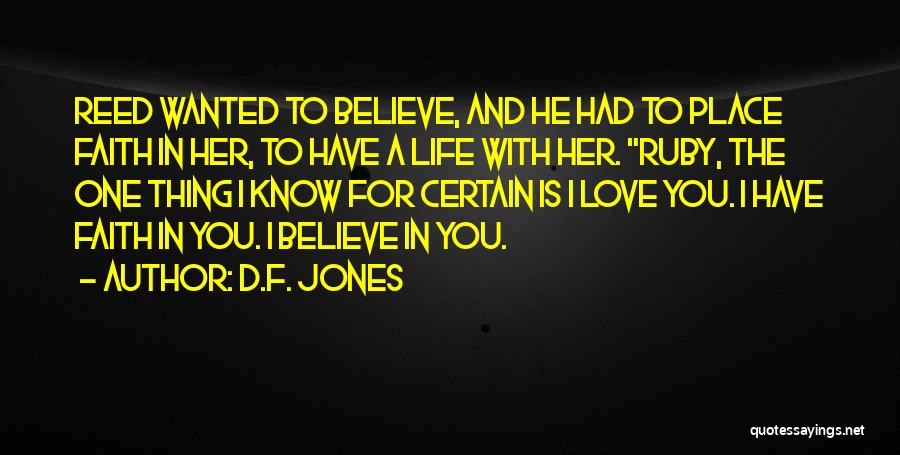 Faith In Dreams Quotes By D.F. Jones