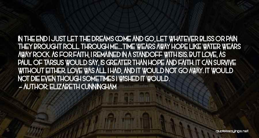 Faith In Dreams Quotes By Elizabeth Cunningham