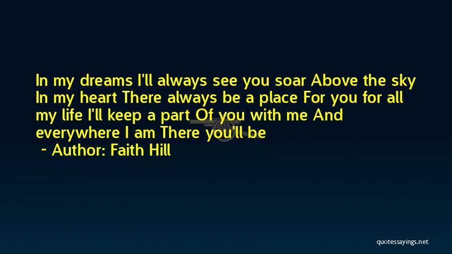 Faith In Dreams Quotes By Faith Hill
