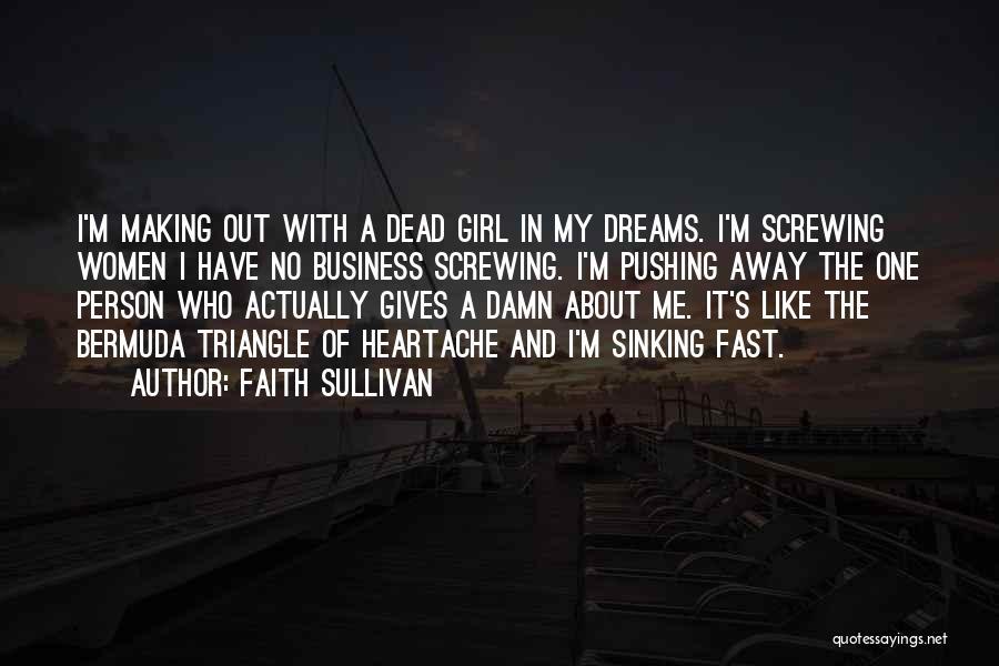 Faith In Dreams Quotes By Faith Sullivan