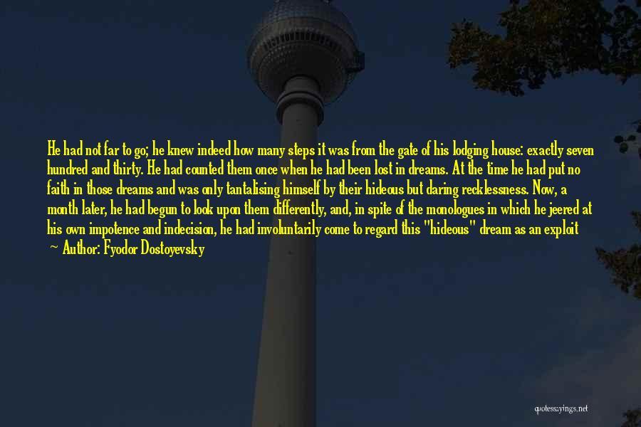 Faith In Dreams Quotes By Fyodor Dostoyevsky